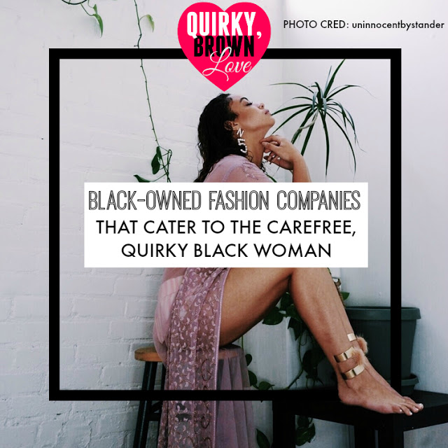 d0d05b8e6f20 49 Black-Owned Fashion Companies That Cater Specifically To The Carefree